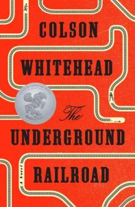fict_whitehead_the_underground_railroad_medal