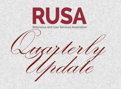RUSA Quarterly Update
