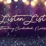 Listen List-Outstanding Audiobook Narration