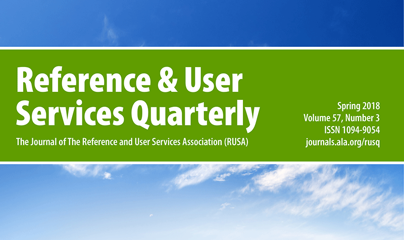 RUSQ Special Issue: Trusted Information in an Age of Uncertainty, Vol 57, No 3 (2018) Spring