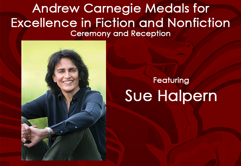Andrew Carnegie Medals for Excellence in Fiction and Nonfiction Ceremony and Reception featuring Sue Halpern