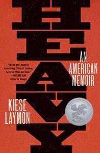 Heavy: An American Memoir By Kiese Layton, published by Scribner